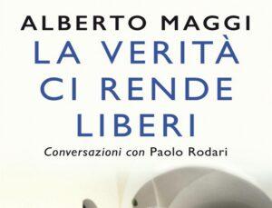 La verità ci rende liberi di Alberto Maggi