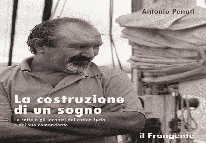 Antonio Penati e La costruzione di un sogno