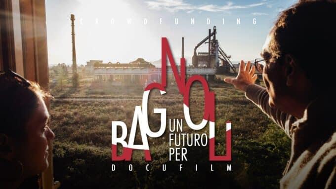 Un futuro per Bagnoli: l'intervista agli ideatori del docufilm