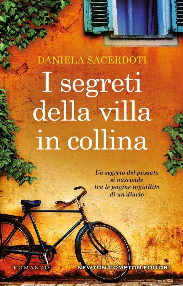 I segreti della villa in collina: nuovo romanzo di Daniela Sacerdoti