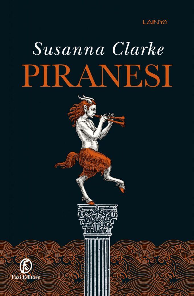Piranesi: il nuovo suggestivo romanzo di Susanna Clarke