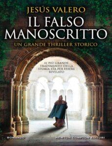 Il falso manoscritto: il nuovo romanzo di Jesùs Valero