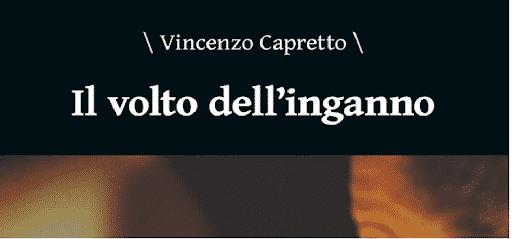 Il volto dell'inganno, l'adrenalinico esordio di Vincenzo Capretto