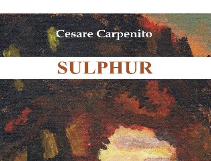 Sulphur di Cesare Carpenito: incontro con l'autore