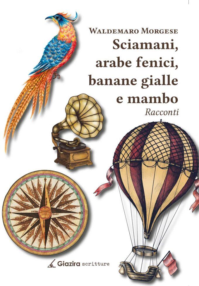 sciamani, arabe fenici, banane gialle e mambo