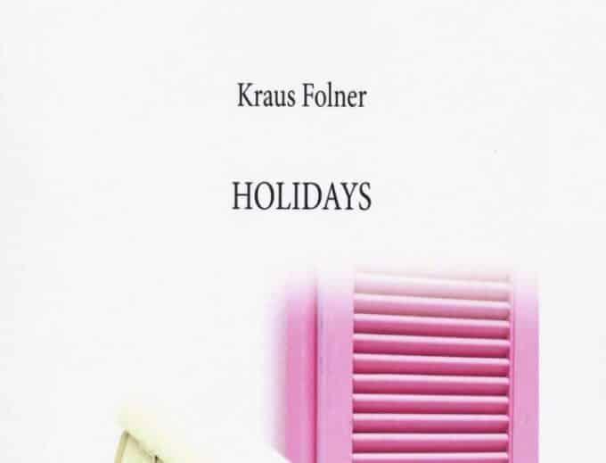 Il thriller Holidays di Kraus Folner