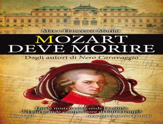 Mozart deve morire: il nuovo libro dei fratelli Morini