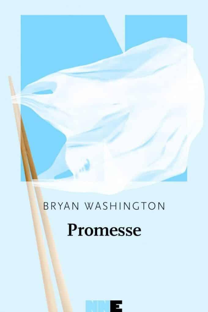 Bryan Washington Promesse