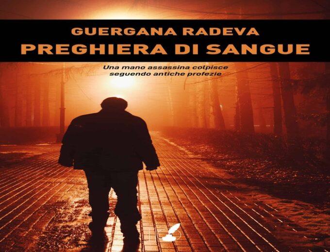 Preghiera di sangue: il nuovo libro di Guergana Radeva