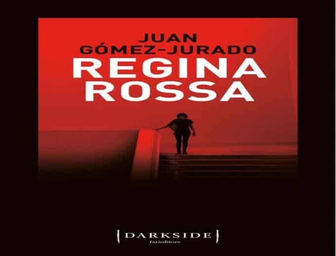 Regina rossa: il nuovo romanzo di Juan Gòmez-Jurado