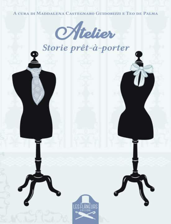 Atelier Storie prêt-à-porter: un libro che si veste di stile