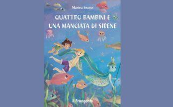 Quattro bambini e una manciata di sirene di Marina Grasso | Recensione